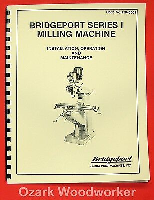 BRIDGEPORT Series I Milling Machine 2HP Variable SPD Operation Part Manual 0079
