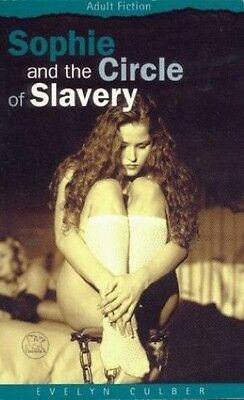 Sophie and the Circle of Slavery (Adult fiction), Culber, Evelyn, New Book
