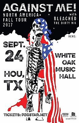 "Against Me! / Bleached / The Dirty Nil ""fall Tour"" 2017 Houston Concert Poster"