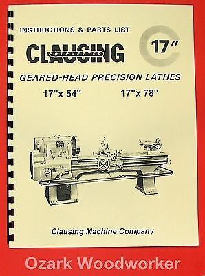"CLAUSING-Colchester 17"" Geared Head Metal Lathe Operating & Parts Manual 0161"