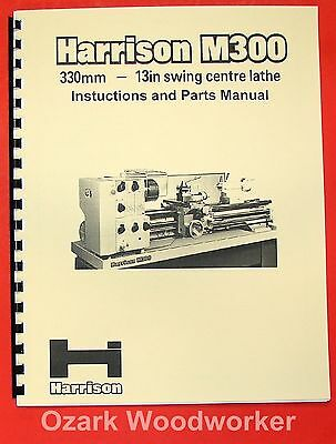 HARRISON M300 Metal Lathe Operator and Parts Manual 0349