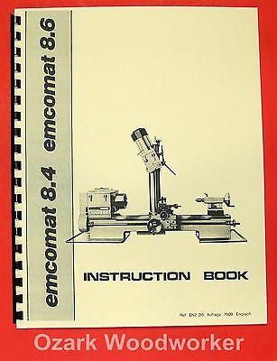 EMCO Emcomat 8.4 & 8.6 Metal Lathe with Mill Instructions Manual 0868