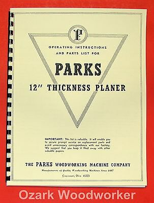 "PARKS 12"" Thickness Planer Operating & Parts Manual 0504"