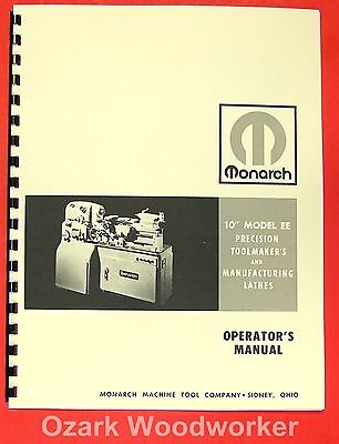 MONARCH 10EE Metal Lathe Operator's  Manual 0468