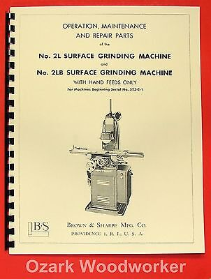 BROWN & SHARPE No. 2L, 2LB Surface Grinder Operator & Parts Manual 0089