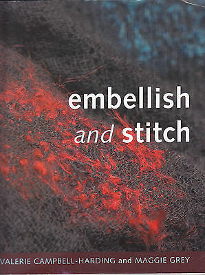 Embellish & Stitch by Campbell-Harding & Grey Creative Stitching Guide 1st Ed