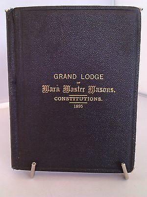 Grand Lodge of Mark Master Masons Constitutions 1895