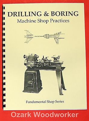Instruction Manual for DRILLING AND BORING ON A LATHE 0369