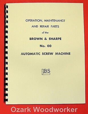 BROWN & SHARPE 00 Automatic Screw Machine Instructions & Parts Manual 0083