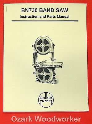 "WALKER TURNER BN730 12"" Band Saw Instructions & Parts Manual 0978"