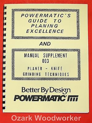 POWERMATIC Guide to Planing Excellence & Knife Grinding Techniques Manual 0914