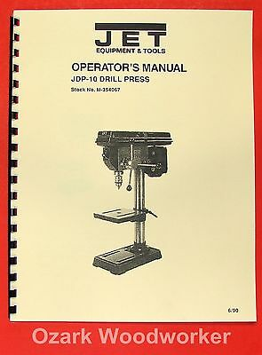 "JET/Asian JDP-10 10"" Drill Press Owner's Operator's & Parts Manual 0906"