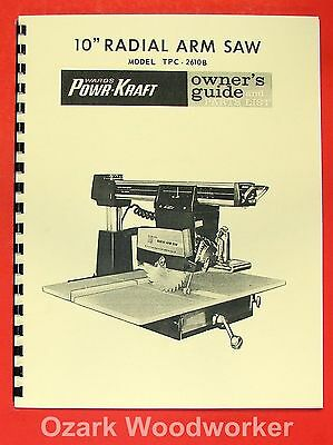 "POWR-KRAFT 10"" Radial Arm Saw TPC-2610B Owner's & Parts Manual 0799"