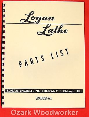 "LOGAN 9"" Metal Lathe 9B28-61 Parts List  Manual 0461"