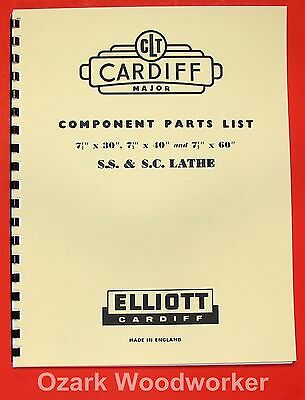 "ELLIOTT Cardiff Major 7.5"" Metal Lathe SS & SC Parts Manual 0289"