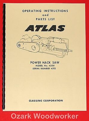 ATLAS-Clausing 4350 Power Hack Saw Instructions  Part Manual 0989