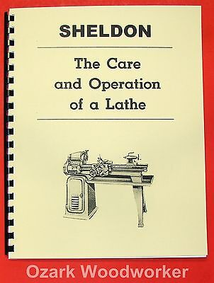 SHELDON The Care and Operation of a Lathe Operator's Manual Book 0830