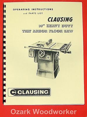 CLAUSING 10 inch Heavy DutyTilt Arbor Table Saw Operating Part Manual 0131