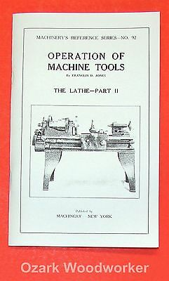 Operation of Machine Tools Metal Lathe Manual  Part 2 0498