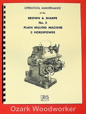 BROWN & SHARPE No. 2 Plain Horizontal Milling Machine Operation Manual 0100