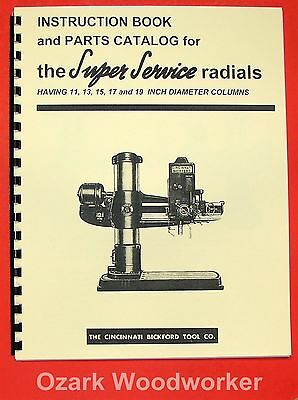 CINCINNATI Bickford Super-Service Radial Drill Operator & Parts Manual 0117