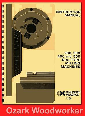 Cincinnati Nos 200 300 400 500 Dial Milling Machine LL Instruction Manual 1156