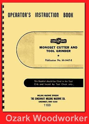 Cincinnati Monoset Cutter Tool Grinder Model OE Operator Instruction Manual 1169
