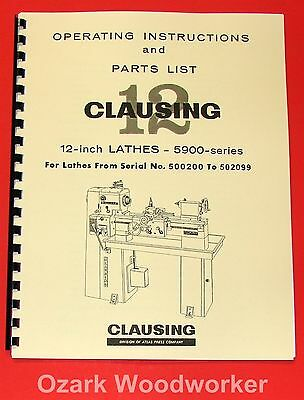 "CLAUSING 12"" 5900 Series Variable SPD Lathe Operator & Part Manual <=502099 1065"