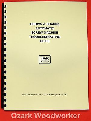 BROWN & SHARPE Screw Machine Troubleshooting Guide Manual 0786