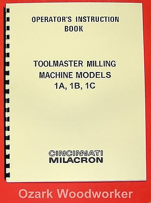 CINCINNATI Toolmaster Milling Machine 1A, 1B, 1C Operator Manual 0128