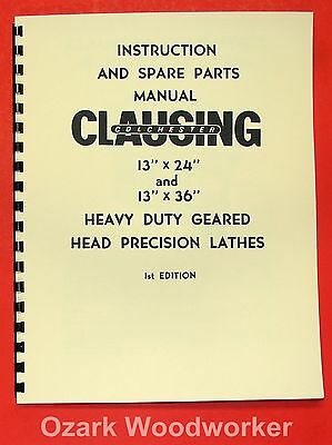 "CLAUSING-Colchester 13""x24"" 13""x36"" Metal Lathe Operator Part Manual 0160"