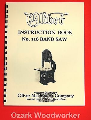 "OLIVER No. 116 36"" Band Saw Operating Instructions and Parts Manual 1035"