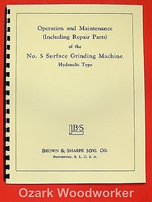 BROWN & SHARPE No. 5 Surface Grinder Operator & Parts Manual 0090