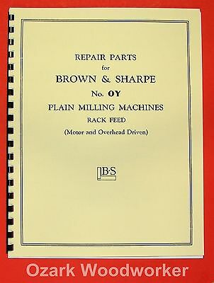 BROWN & SHARPE No. OY Plain Horizontal Milling Machine Parts Manual 0103