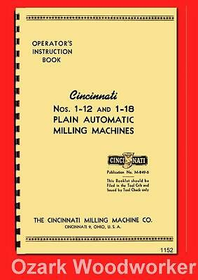 Cincinnati Nos 1-12 1-18 Plain Automatic Milling Machine EA Operator Manual 1152