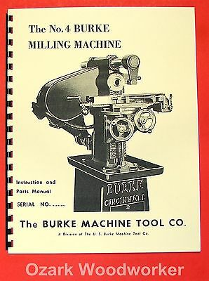 US BURKE No.4 Horizontal Milling Machine Instructions & Parts Manual 0880