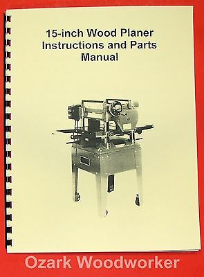 "JET/Asian  JWP-15HO 15"" Wood Planer Operator's & Parts Manual 0387"