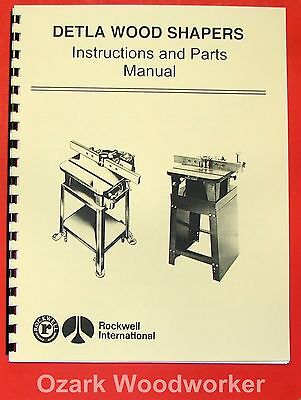 ROCKWELL Delta Wood Shaper Operating & Parts Manual 0611