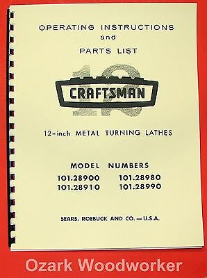 "CRAFTSMAN 101.28900 101.28910 101.28980 101.28990 12"" Lathe Parts Manual 0857"