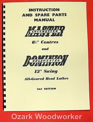 "DOMINION MASTER COLCHESTER 13"" Metal Lathe Instructions & Parts Manual 0279"