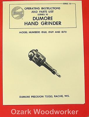 DUMORE 10 Hand Grinder 8168, 8169, 8170 Instructions & Parts Manual 0283
