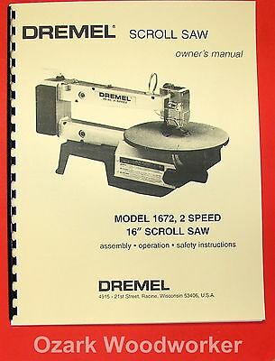 "DREMEL Model 1672 16"" Scroll Saw Owner's & Parts Manual 0282"