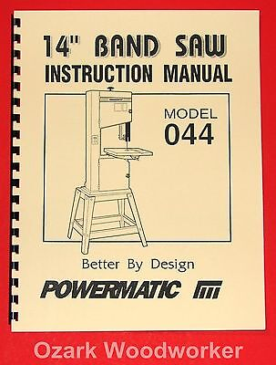 "POWERMATIC Model 044 14"" Band Saw Instructions Parts Manuals 1006"