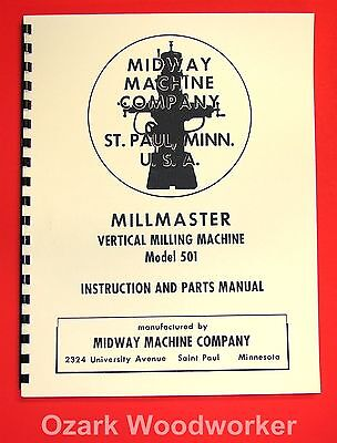 MIDWAY Millmaster 501 Vertical Milling Machine Instruction &  Parts Manual 1032