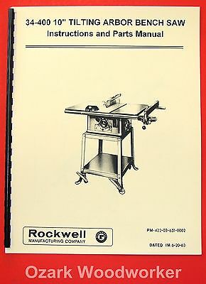 "ROCKWELL-Delta 10"" Tilting Arbor Saw 34-400 Owner's & Parts Manual 1081"