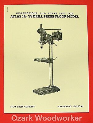 ATLAS No. 73 Drill Press Owner's Operator's & Parts Manual 0898