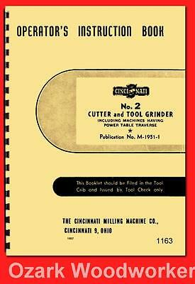 Cincinnati No. 2 Cutter & Tool Grinder Model LL Operator Instruction Manual 1163