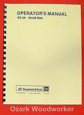 "JET/Asian SS-24 24"" Scroll Saw Operator's Instructions & Parts Manual 0911"