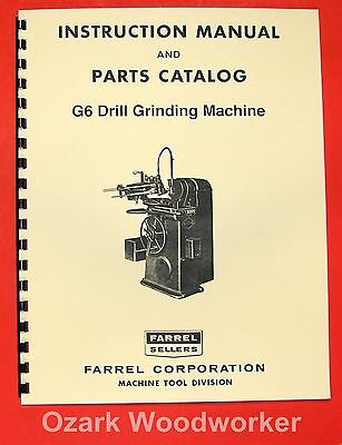 FARREL Sellers G6 Drill Grinder Machine Instructions and Parts Manual 0931