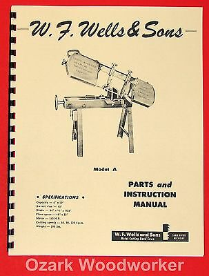 "W.F.Wells Sons Model A 6"" Horizontal Metal Band Saw Instruction Part Manual 1014"